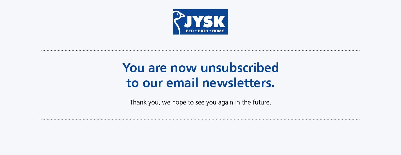 You are now unsubscribed from our email newsletters